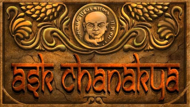 Ask Chanakya